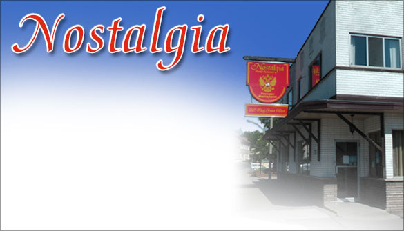 Nostalgia Restaurant Traditional Russian Dishes and Canadian Food In Dundas Ontario